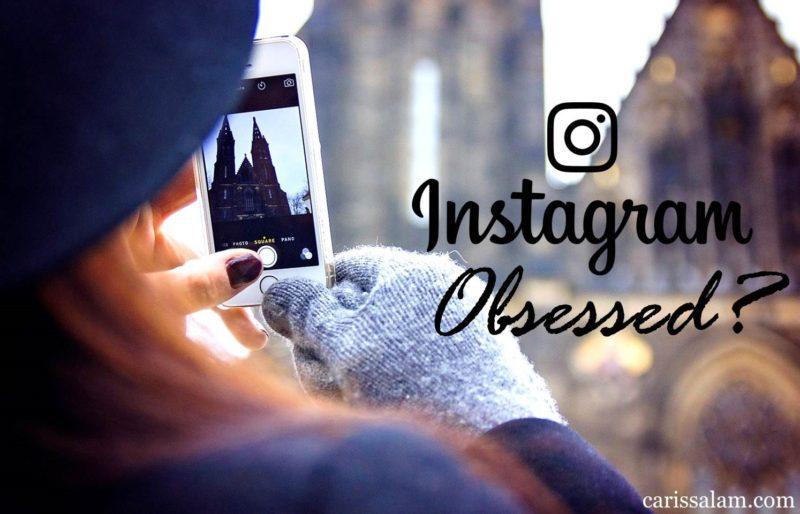 Instagram Obsessed?