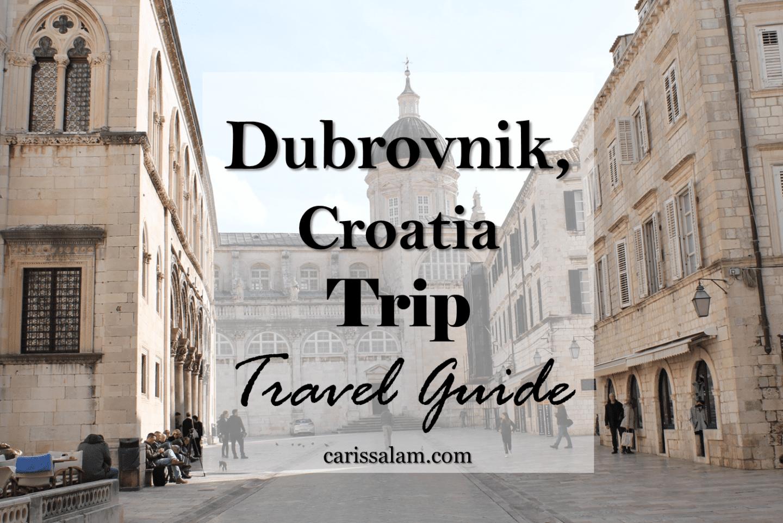 Dubrovnik, Croatia Trip | Travel Guide